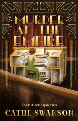 Murder at the Empire by Cathe Swanson New Christian Fiction Books